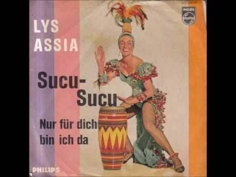 Lys Assia - Sucu Sucu