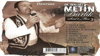Kürtçe Damar - Dengbej Metin Barlik - Derdé Şaré