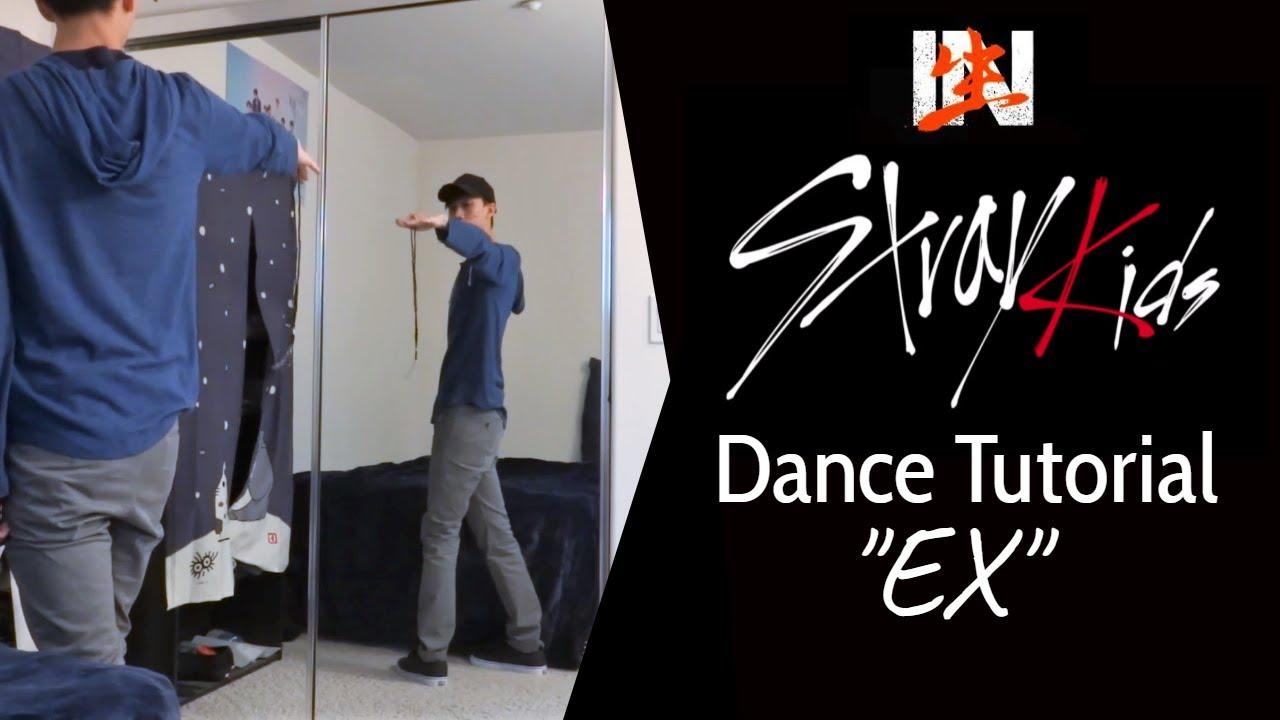 "Stray Kids ""EX"" Dance Tutorial (Chorus, Post-Chorus/Ending)"