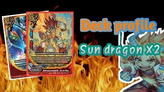[BUDDYFIGHT] Deck profile: Sun dragon X2 ขขขแข่งแกร่ง