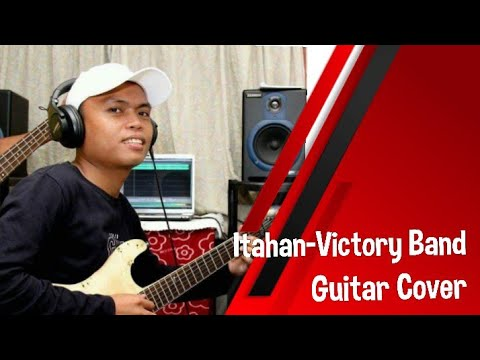 Itahan-Victory Band-Guitar Cover By Ellizar Licayan