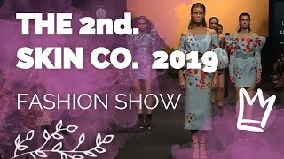 Desfile The 2nd Skin Co. Fashion Show 2019 - MBFWM Spring/Summer