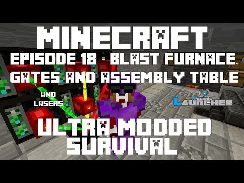 Ep 18 - Automated Blast Furnance, Gates and Assembly Table - Ultra Modded Survival
