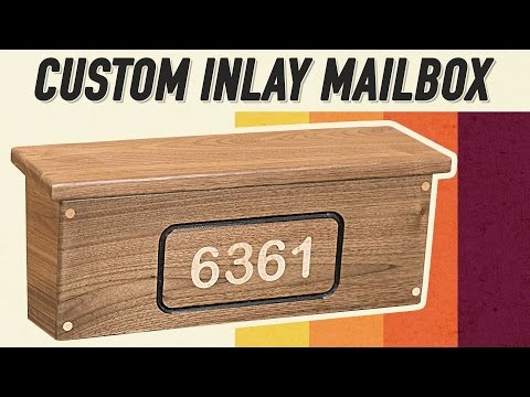 Making a Custom Inlay Mailbox