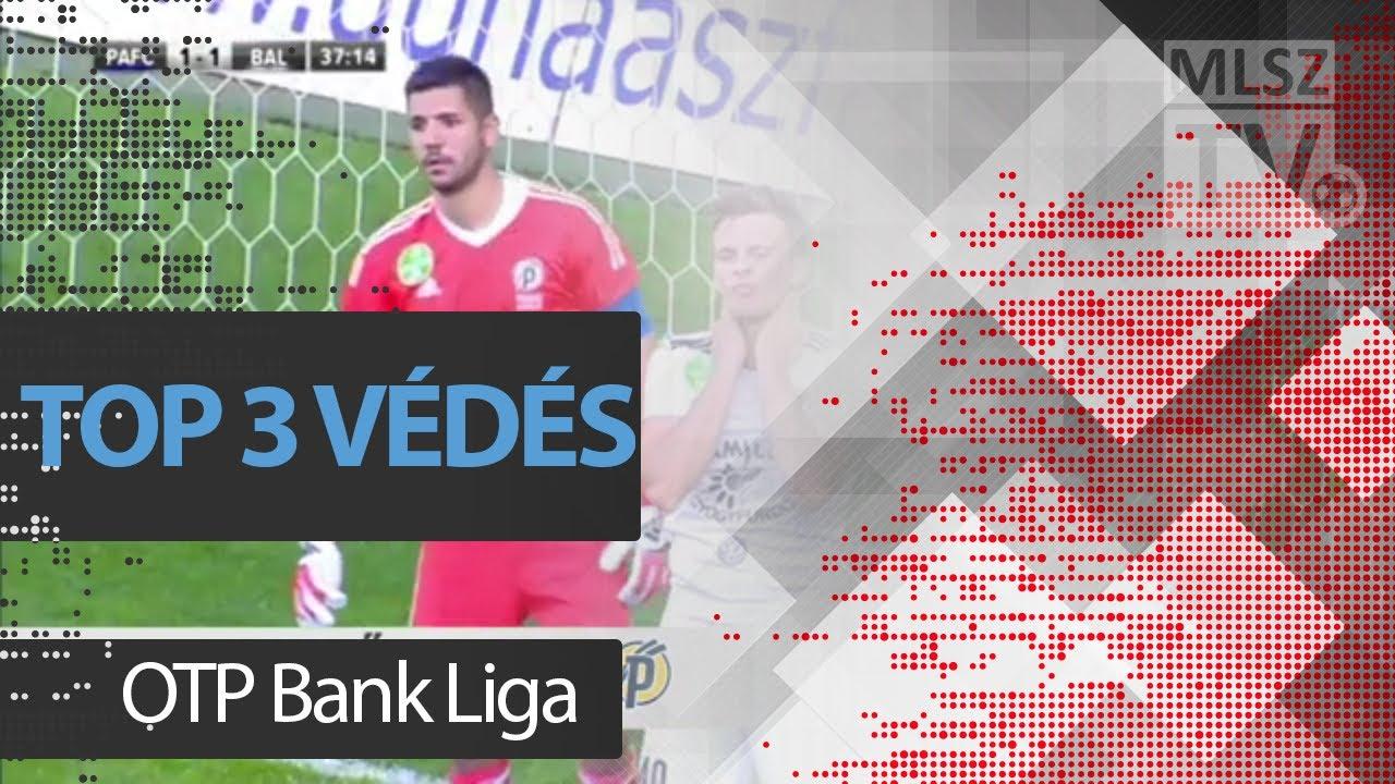 TOP 3 VÉDÉS – 28. forduló | OTP Bank Liga | 2017/2018