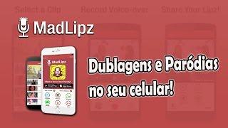MadLipz - O App de Dublagens e Paródias!
