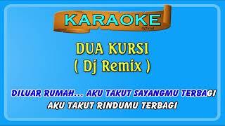 Download Dua Kursi ~ KARAOKE  /  remix