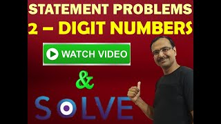 Trick 105 - Easy Method to Solve Statement Problems of 2-Digit Numbers