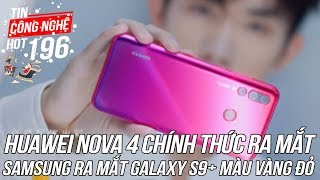 Huawei Nova 4 chính thức được ra mắt | Tin Công Nghệ Hot Số 196