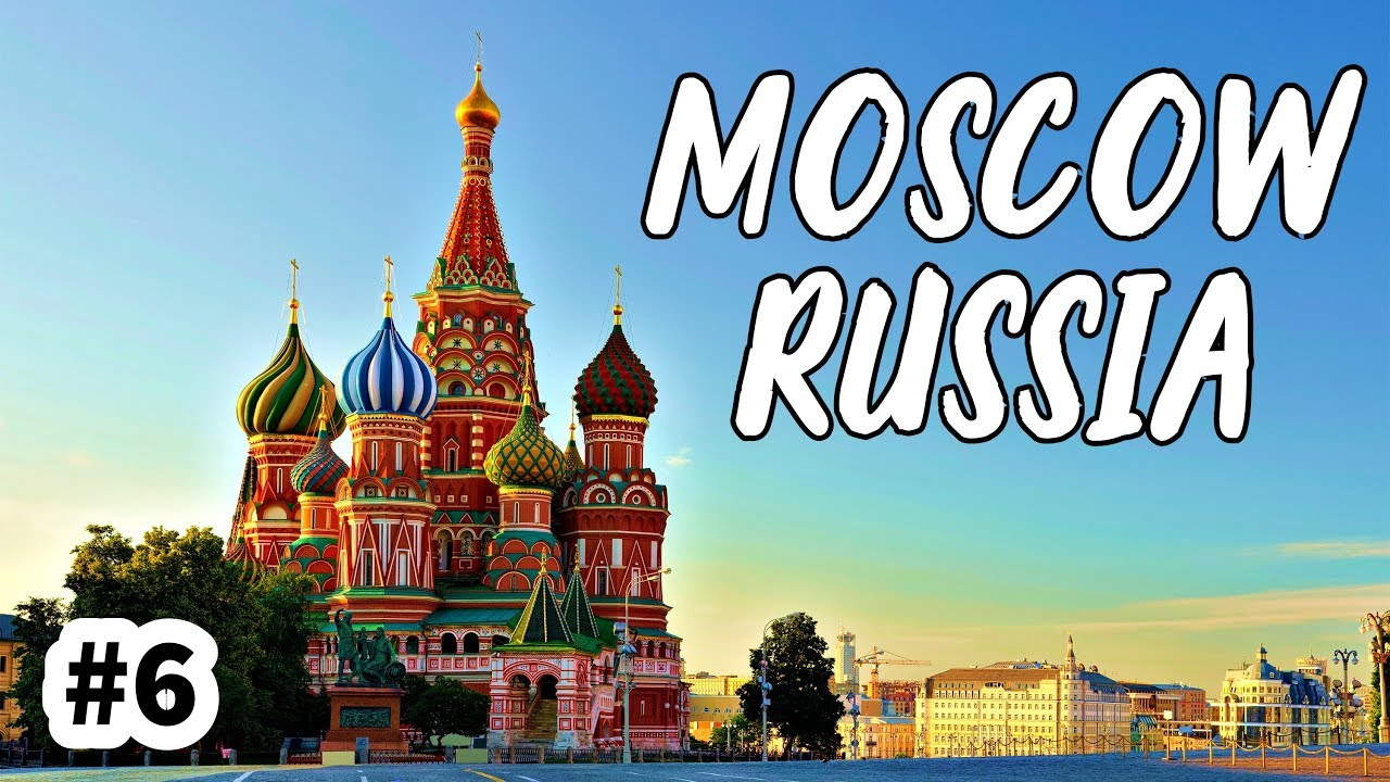 MOSCOW - THE CAPITAL OF RUSSIA - YouTube