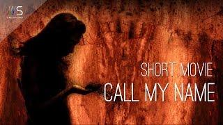 Call My Name (Лучший короткометражный фильм, Германия) | ///S