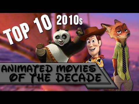 Top 10 |  Best Animated Movies of the Decade (2010s)