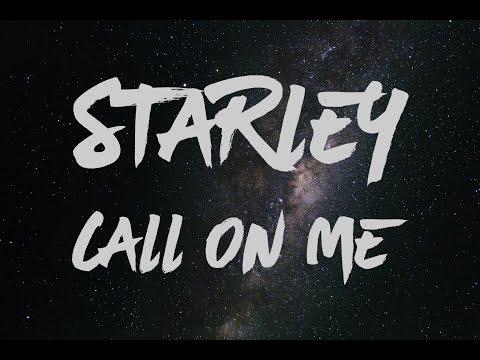 Starley - Call On Me (Ryan Riback Remix) Lyrics
