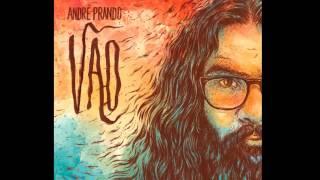 André Prando - O verme ama
