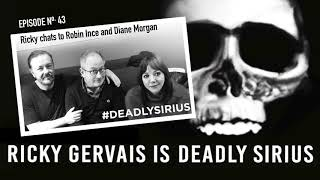 RICKY GERVAIS IS DEADLY SIRIUS #043