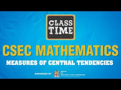 CSEC Mathematics - Measures of Central Tendencies  - July 1 2021