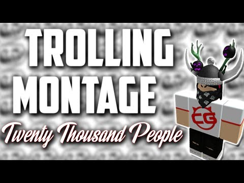 ROBLOX Trolling Montage | 20,000 Subscribers