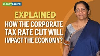 Explained: How the corporate tax rate cut will impact the economy