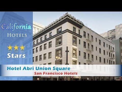 Hotel Abri Union Square - San Francisco Hotels, California