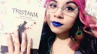 Tristania | Primera parte | Andrés Acosta | The Wild Readers Club
