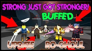 * BUFF UPDATE Ro-Ghoul * STRONG JUST GOT STRONGER! QUINQUE/KAGUNE BUFFS | Roblox