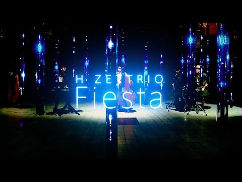 """Fiesta "" performed by H ZETTRIO 【Official MV】"