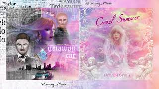 "Download lagu ""Cruel Summer"" X ""Getaway Car"" (Mashup)"
