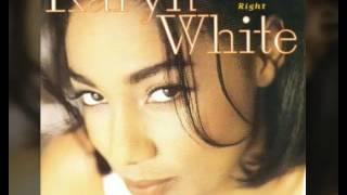 Karyn White - Make Him Do Right