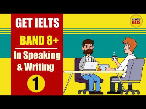 IELTS Band 8-9 | Vocabulary for Speaking & Writing (Detailed explanation & Example ) | P1