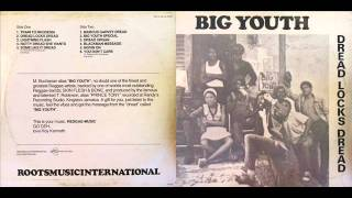Big Youth - 1975 - Dread Locks Dread [Roots Music Intl LP #LP 07801 1978]