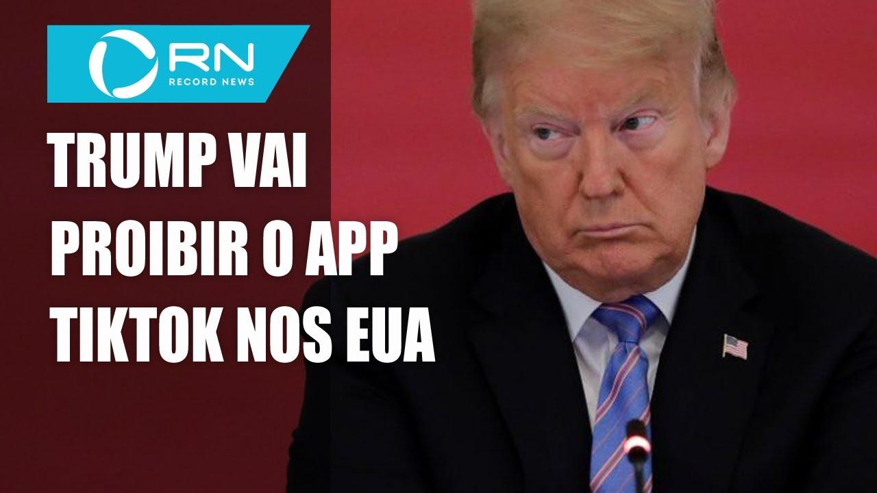 Trump afirma que vai proibir o aplicativo TikTok de operar nos EUA