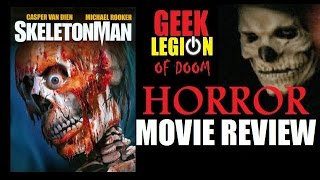 SKELETONMAN aka SKELETON MAN ( 2004 Michael Rooker ) Horror Movie Review