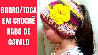 TOUCA/GORRO EM CROCHÊ (RABO DE CAVALO)
