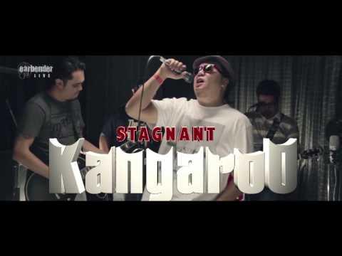 STAGNANT – Kangaroo- Earbender Live! Season 4