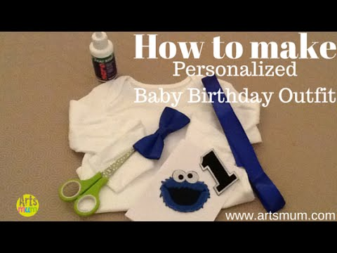How To Make Personalised Baby Birthday Outfit