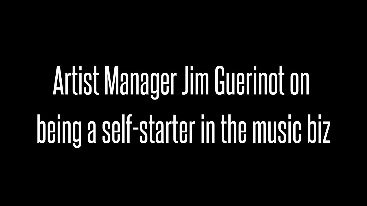 The Importance Of Being A Self Starter With an Artist Manager Jim – Music Artist Manager