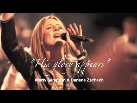 """His Glory Appears""  Darlene Zschech - Hillsong"