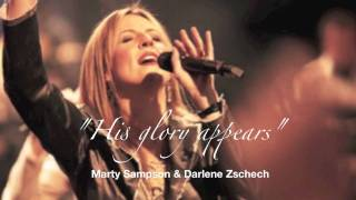 Watch Darlene Zschech His Glory Appears video