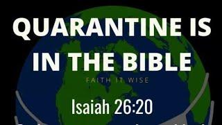 BIBLICAL QUARANTINE ISAIAH 26:20-21