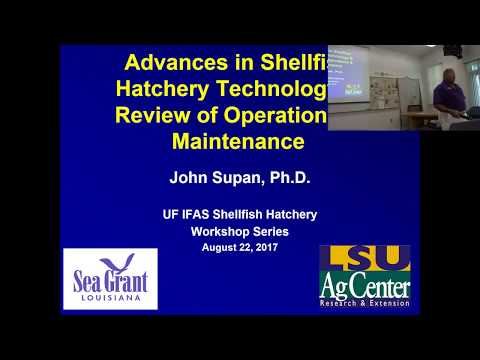 Advances in Shellfish Hatchery Technology and Review of Operational & Maintenance Guidelines