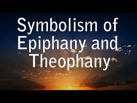 Symbolism of Epiphany and Theophany | Manifestation of Logos