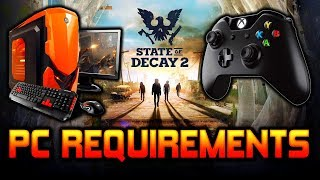 Xbox Settings & PC Requirements | State of Decay 2