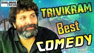 Trivikram Srinivas Best Comedy Scenes || Telugu Back to Back Comedy