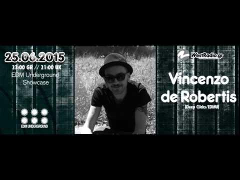 Vincenzo de Robertis @ EDM Underground Showcase 25 06 2015 Westradio