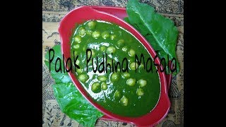 Palak Pudhina Masala Recipe || Healthy dish