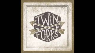 Twin Forks - 11 Come On (Official Audio)