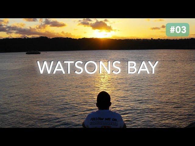 WATSONS BAY -  LE PARADIS A SYDNEY