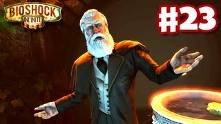 BioShock Infinite - Gameplay Walkthrough Part 23 - The Final Confrontation (PC, XBox 360, PS3)