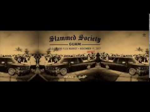 SLAMMED SOCIETY GUAM 2017