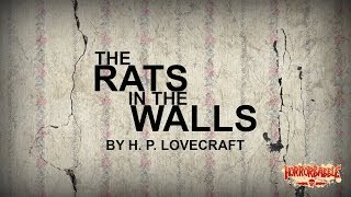 """The Rats in the Walls"" by H. P. Lovecraft / A HorrorBabble Production"